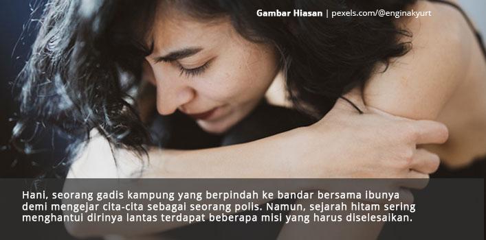 Rayuan Hani Tidak Diendahkan Pada Ketika Itu. Cuma Tinggal Secebis Harapan Untuk Suaminya Kini, Tetapi Kebenarannya Sangat Pedih.